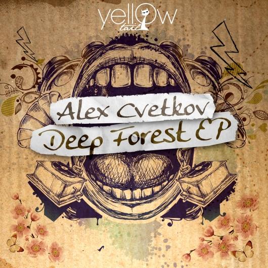 yellowtail_alex_cvetkov_deep_forest_ep_cover_530x530